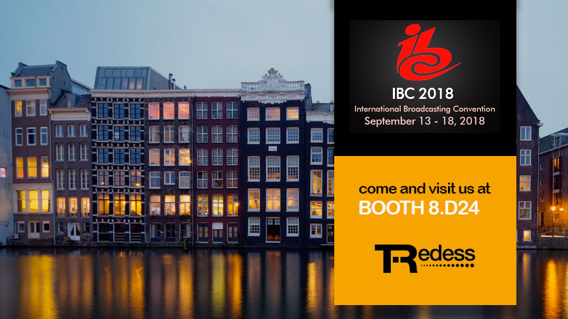 Visit TRedess at IBC in Amsterdam. September 14 - 18, 2018